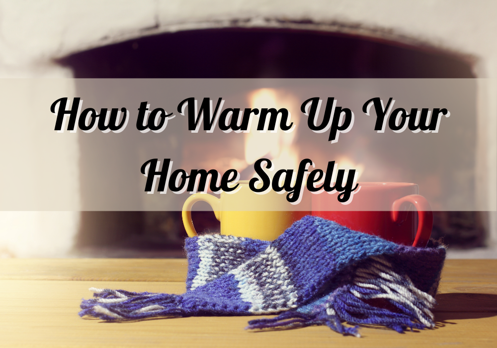 How to Warm Up Your Home