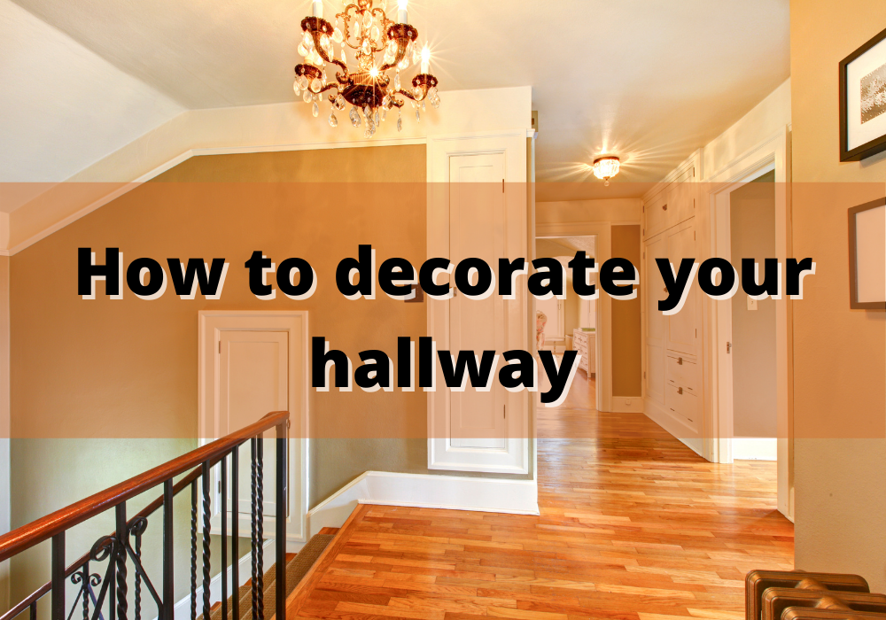 How to decorate your hallway