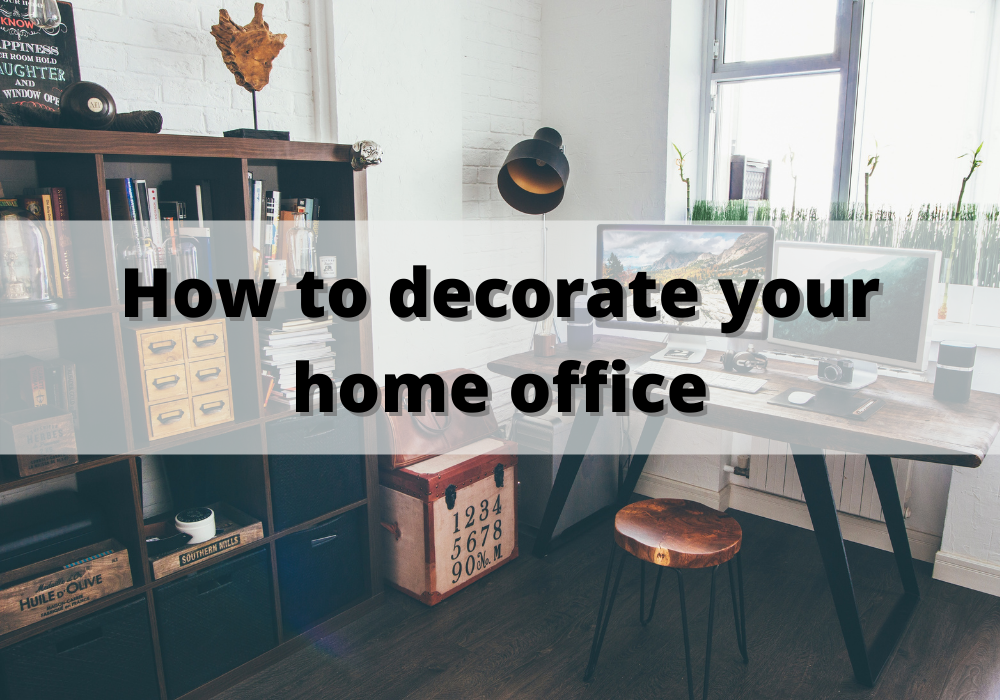 How to decorate your home office (2)