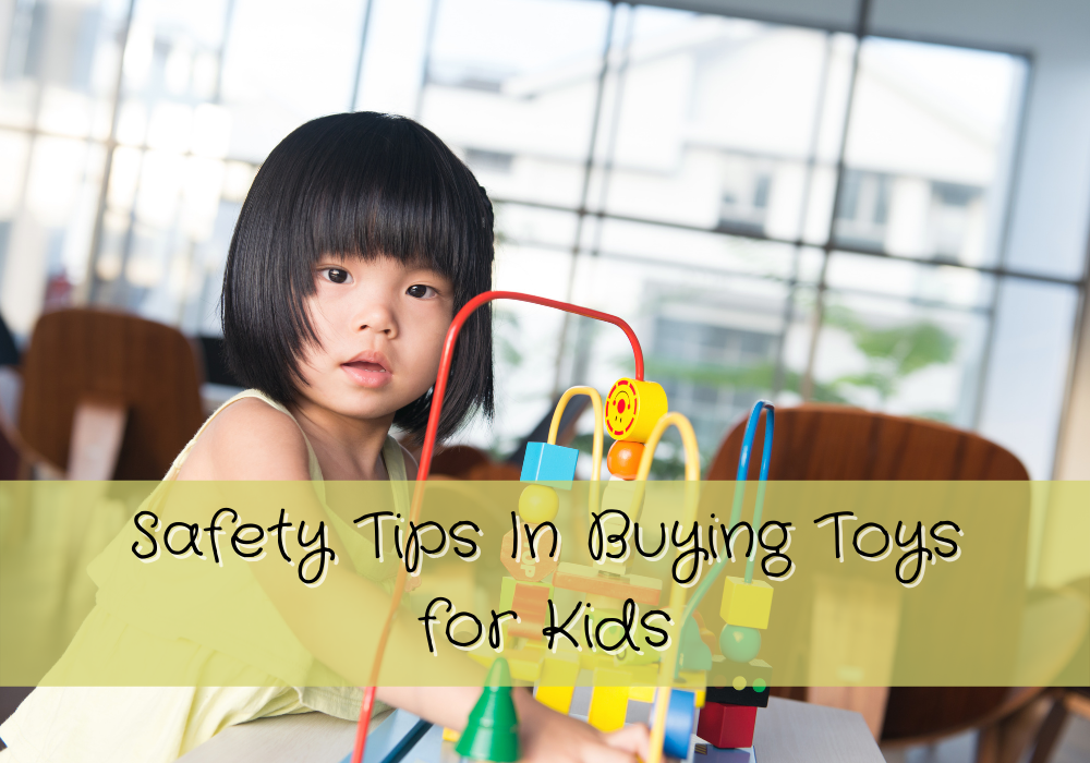 Safety Tips In Buying Toys for Kids