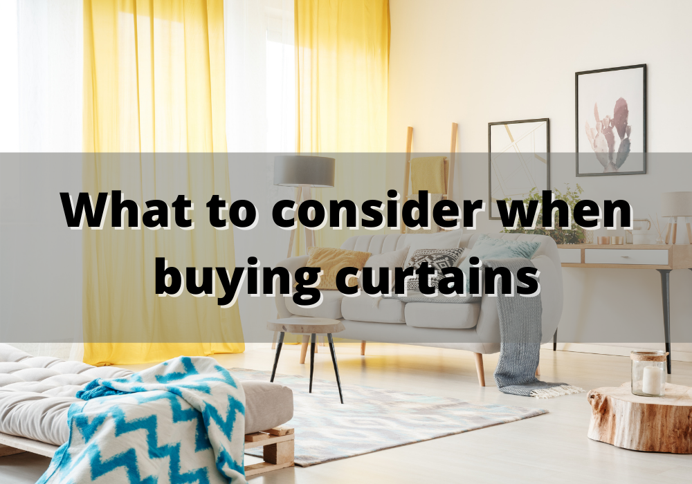 What to consider when buying curtains