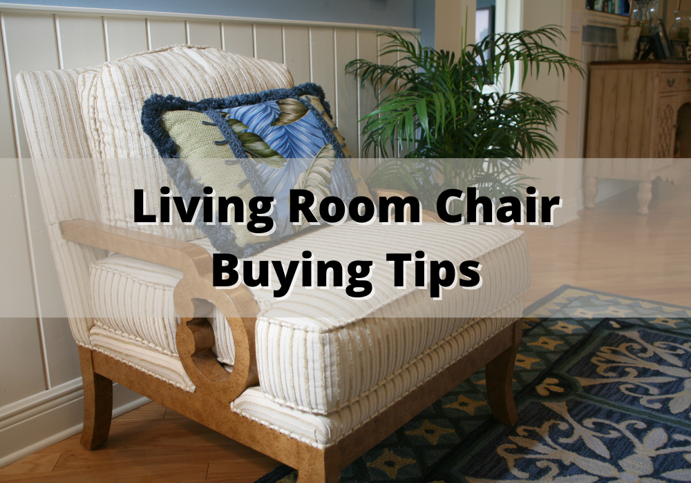 Living Room Chair Buying Tips