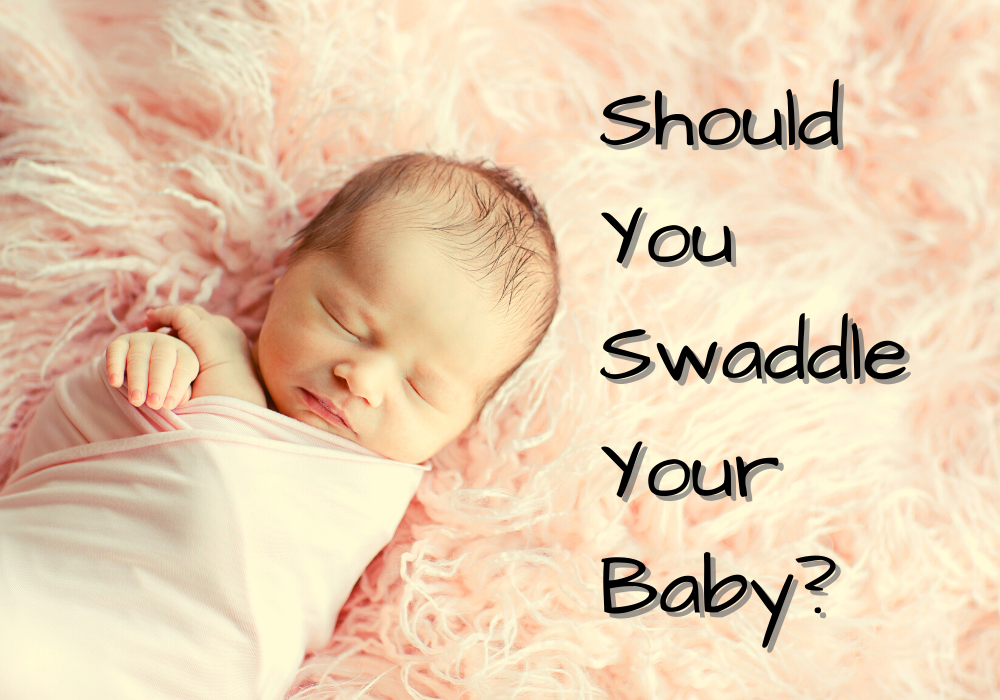 Should You Swaddle Your Baby
